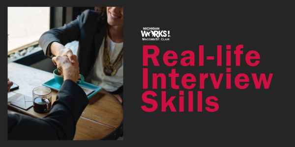 Real-life Interview Skills @ Michigan Works! Clinton Township | Clinton Township | MI | US
