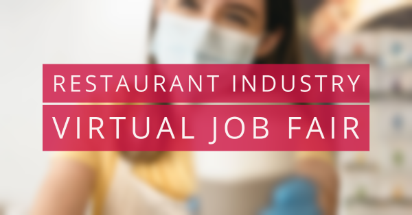 Restaurant Industry Virtual Job Fair @ Virtual Event